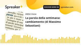 La parola della settimana: cambiamento (di Massimo Sebastiani)