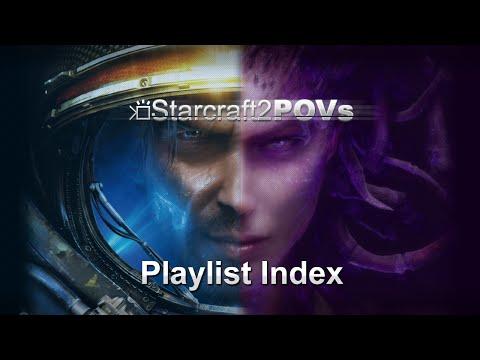 SC2 WoL & HotS - SC2POVs Playlist Index