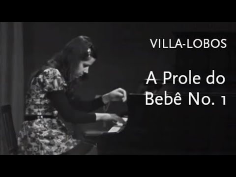 A Prole do Bebê No.1 • Villa-Lobos • Cristina Ortiz