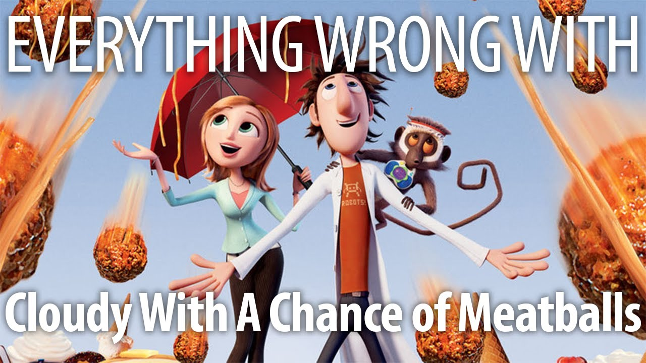 Download Everything Wrong With Cloudy With A Chance of Meatballs