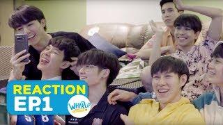 WHY R U REACTION ดูพร้อมกันเป็นคู่ EP1