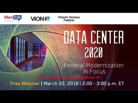 "March 22 ""Data Center 2020:  Federal Modernization in Focus"""