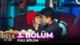 4N1K İlk Aşk 3. Bölüm