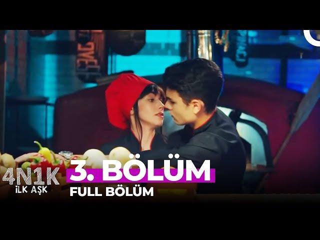 4N1K Ilk Aşk > Episode 3