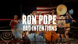 "Ron Pope - ""Bad Intentions"" (Official Music Video)"