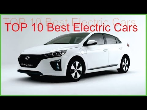 Top 10:Best Electric Cars 2016 2017,Best Electri Car In The World,Best electcric car you can buy