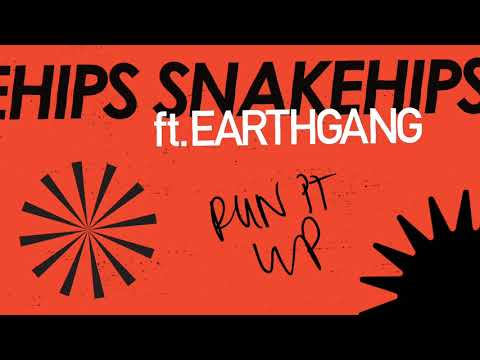 Snakehips ft. EARTHGANG - Run It Up (Official Visualiser)