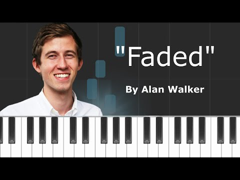 "Alan Walker - ""Faded"" Piano Tutorial - Chords - How To Play - Cover"