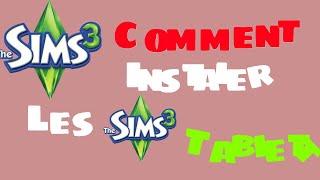 Comment installer les sims (3) gratuit sur la tablette !!!
