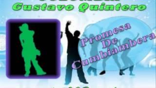 Video promesa de cumbiambera  gustavo quintero download MP3, 3GP, MP4, WEBM, AVI, FLV Oktober 2018