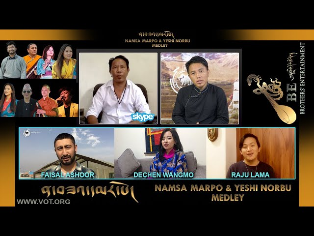 MUSIC FEATURE: Namsa Marpo & Yeshi Norbu Medley Song(Brothers' Entertainment)