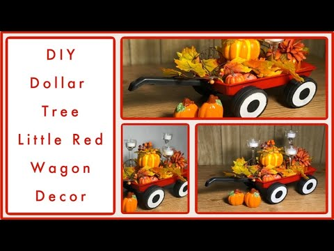 DIY Dollar Tree Little Red Wagon - Centerpiece, Vintage Farmhouse - Fall, Christmas Any Season Decor