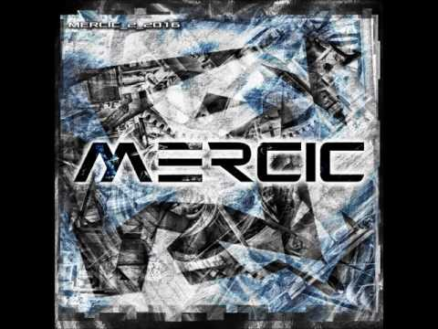 MERCIC - I Did My Time / Dimal remix