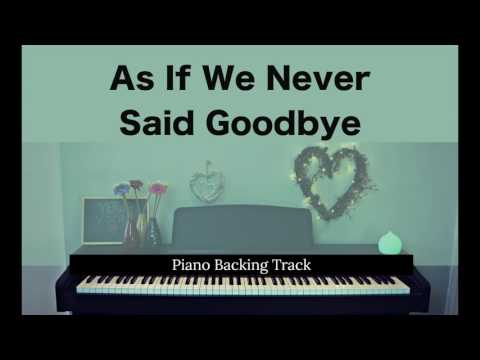 As If We Never Said Goodbye: SUNSET BOULEVARD (Piano accompaniment / Backing / Karaoke track)
