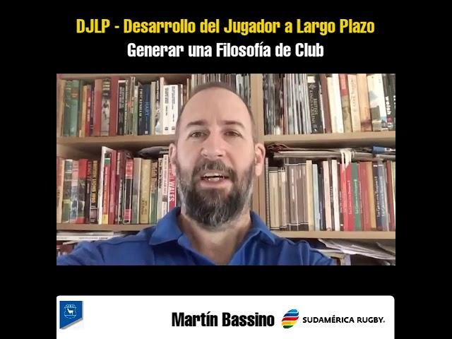 GENERAR UNA FILOSOFÍA DE CLUB - Martín Bassino