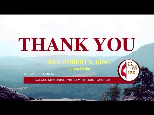 06-13-2021 - Golden Memorial Live Stream with Pastor Robert S. King