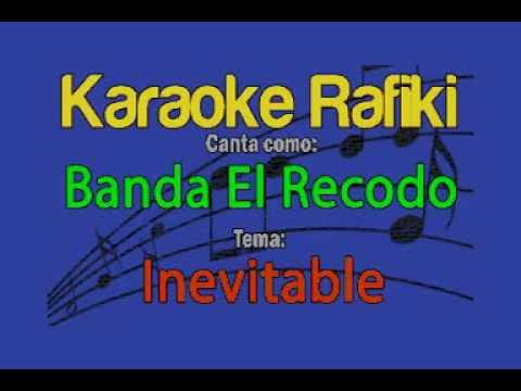 Banda El Recodo - Inevitable Karaoke Demo