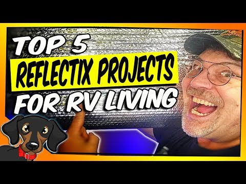 🔴top-5-rv-reflectix-project-and-insulation-tips-for-your-rv-living