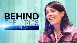 "K.Flay ""Bad Vibes"" | BEHIND THE LYRICS"