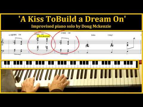 A Kiss To Build A Dream On - jazz piano tutorial