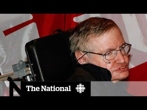 Tributes for Stephen Hawking and his special relationship with Canada