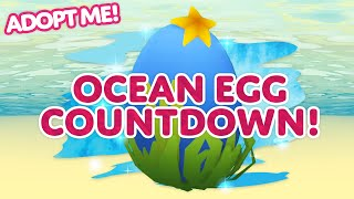 OCEAN EGG WILL BE OUT NEXT WEEK! 🌊 OCEAN EGG COUNTDOWN! 🥚 Adopt Me! on Roblox