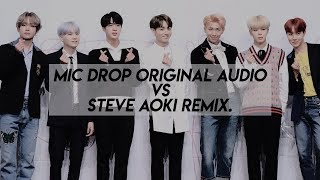 BTS mic drop comparison (Steve Aoki remix vs original audio)