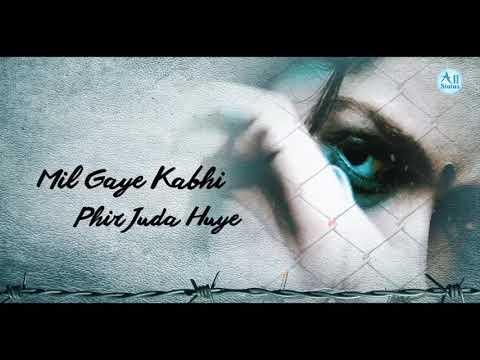 heart-broken-song---kyu-kisi-ko-wafa|whatsapp-video-status|hd-video-song