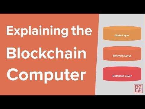 Explaining the Blockchain Computer
