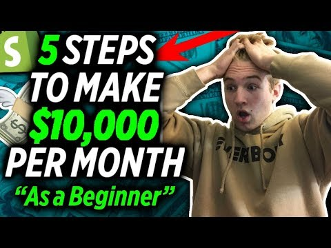 5 Steps To Making 5 Figures/Month As A Beginner ($10,000+)