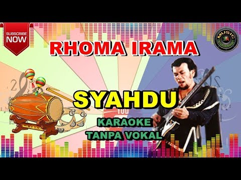KARAOKE - SYAHDU - RHOMA IRAMA - TANPA VOKAL (BY 3A MUSIC ENTERTAINMENT)