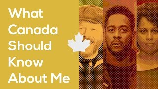 What Canada Should Know About Me | CBC