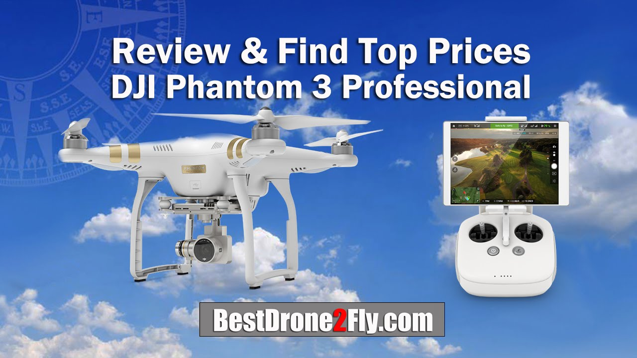 Review Cheapest Price DJI Phantom 3 Professional Drone With 4K Camera