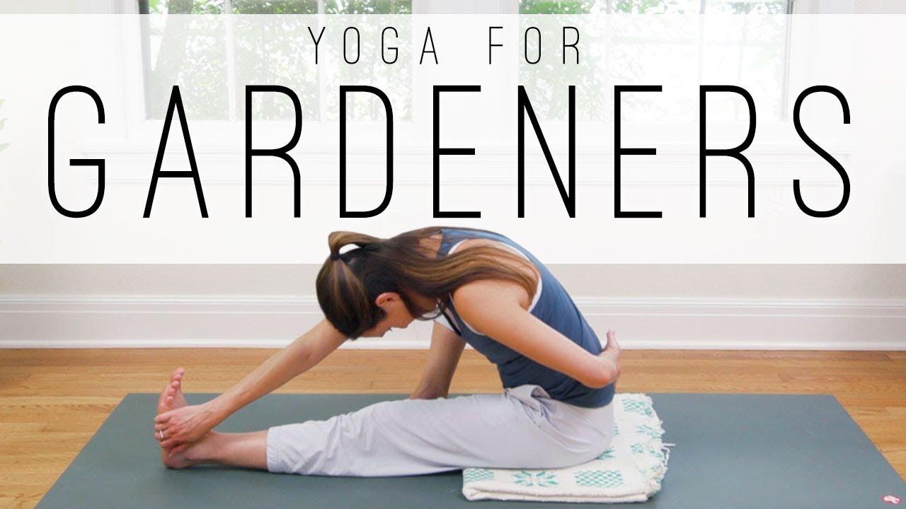 Yoga For Gardeners Yoga With Adriene Youtube