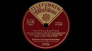 """""""Holzhackerlied"""" (Becce) Die vier Richters 1934"""
