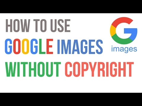 How to Use Google Images Without Copyright Issue