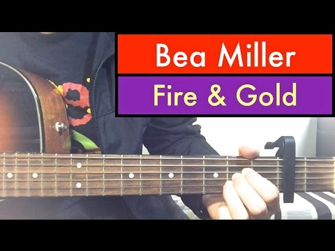 Bea Miller - Fire And Gold | Guitar Tutorial Easy Lesson