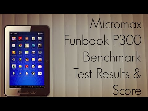 Micromax Funbook P300 Benchmark Test Results & Score - Android ICS Tablet - PhoneRadar