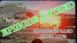 HARDLINE BATTLEFIELD-EPISODE 8 LOADING FIXED 100%