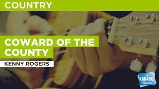 Coward Of The County : Kenny Rogers | Karaoke with Lyrics