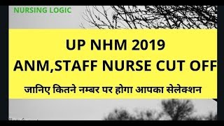 ANM,STAFF NURSE CUT OFF  UPNHM 27JANUARY 2019   BY NURSING LOGIC