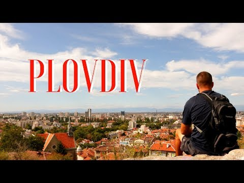 Things To SEE & DO In PLOVDIV BULGARIA