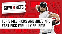 Guys & Bets: Top 5 Major League Baseball Picks and Joe's NFC East Pick
