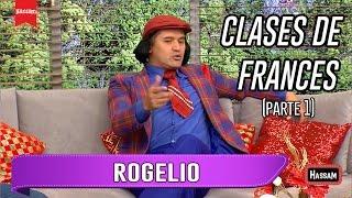 HASSAM/ Rogelio / Clases de Frances / Parte 1