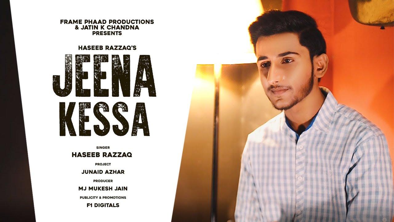 New Hindi Song 2020 | Jeena Kessa - Haseeb Razzaq | Junaid Azhar | New Punjabi Song 2020