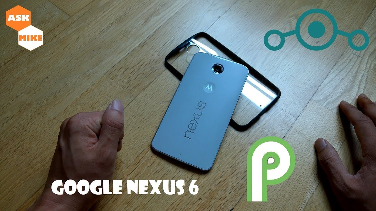 Flash Lineage OS 16 Google Nexus 6 Android 9 Pie