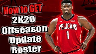 HOW to UPDATE Your 2K19 ROSTER To 2K20 Offseason ROSTER! Play With ZION WILLIAMSON in NBA 2K19