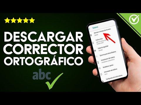 Cómo Descargar e Instalar un Corrector Ortográfico para Android o iPhone Gratis