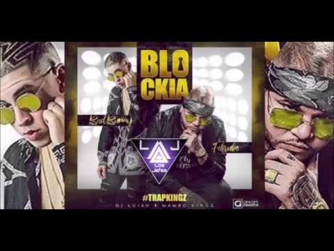 Bad Bunny feat. Farruko - Blockia (Reggaeton Version)