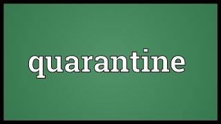 Quarantine Meaning